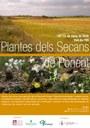 """L'Arborètum i l'IEI organitzen l'exposició """"Plantes dels Secans de Ponent"""""""